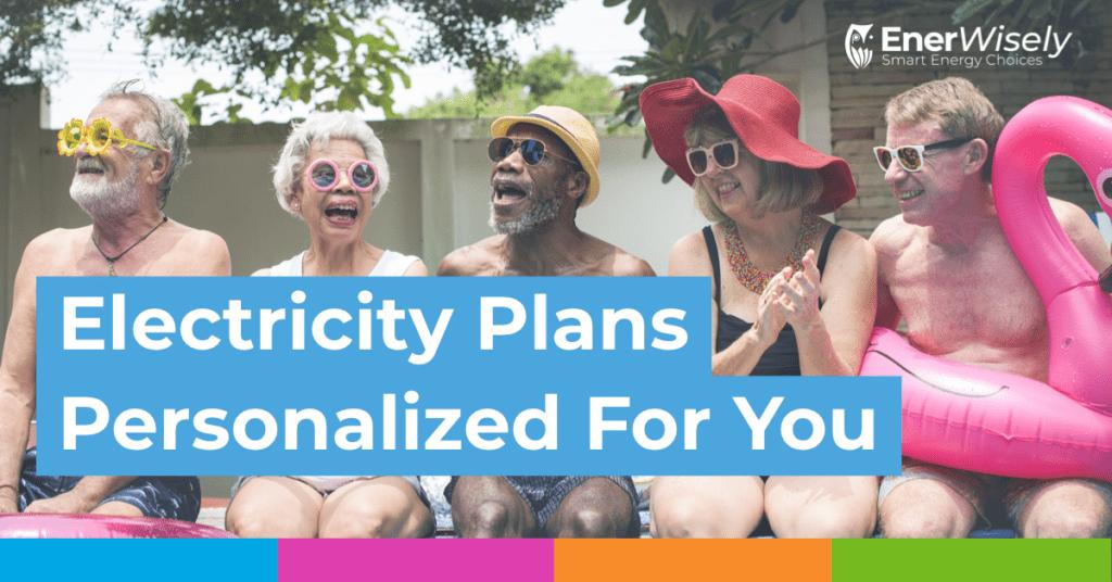 EnerWisely Energy MatchMaker Personaliza tu plan de electricidad para ahorrar más